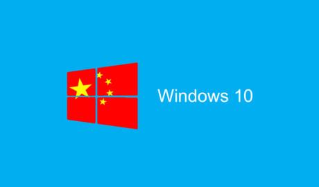 Windows 10 dành riêng cho Trung Quốc